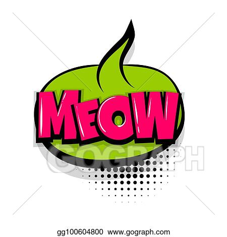 Vector Illustration - Meow comic text white background  EPS