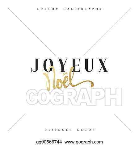 Joyeux Noel Clipart.Vector Stock Merry Christmas French Inscription Joyeux