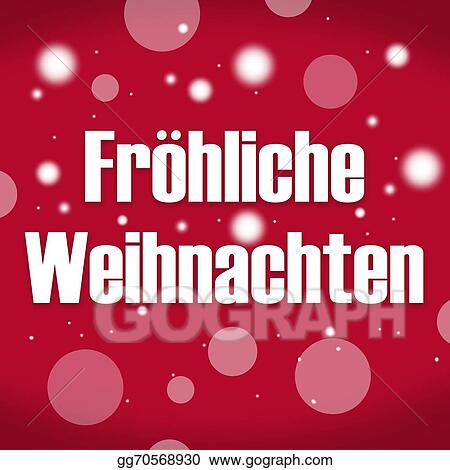 How Do You Say Merry Christmas In German.Clip Art Merry Christmas In German Language Stock