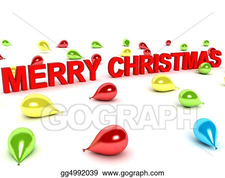 Stock Illustration Merry Christmas Words And Balloons