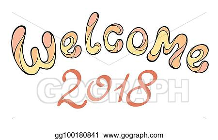 modern funny lettering welcome 2018 hand color drawing ornament letters isolated on white new year cartoon theme