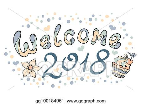 EPS Vector - Modern funny lettering welcome 2018. hand drawing color ...