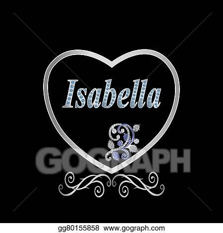 Vector Illustration Name Isabella Stock Clip Art Gg80155858 Gograph