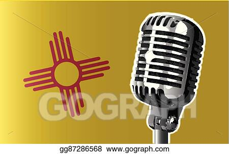 Vector Art New Mexico Flag And Microphone Eps Clipart Gg87286568 Gograph