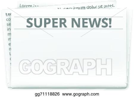 Vector Art Newspaper Template Clipart Drawing Gg71118826 Gograph