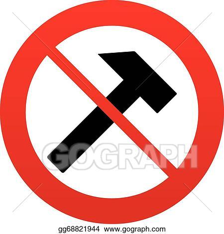 Vector Art No Hammer Sign Icon Repair Service Symbol Eps Clipart