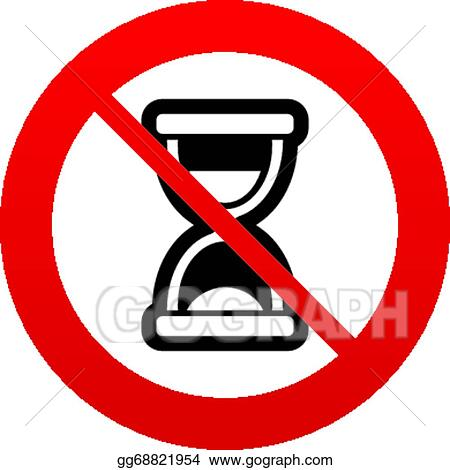 Vector Art No Time Hourglass Sign Icon Sand Timer Symbol