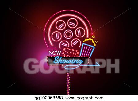 Vector Illustration Now Open Glowing Neon And Bulb Sign Cinema Movie Theater Vector Illustration Eps Clipart Gg102068588 Gograph