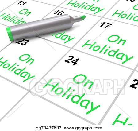 Stock Illustration - On holiday calendar shows annual ...