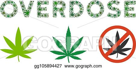 Eps Illustration Overdose Label Mosaic Of Weed Leaves Vector Clipart Gg105894427 Gograph