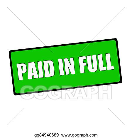drawing paid in full wording on rectangular green signs clipart rh gograph com paid clipart images paid clipart sites