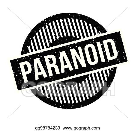 vector stock paranoid rubber stamp clipart illustration