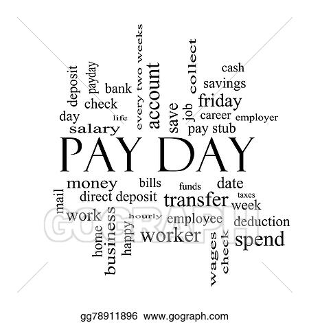 Stock Illustration Pay Day Word Cloud Concept In Black And White