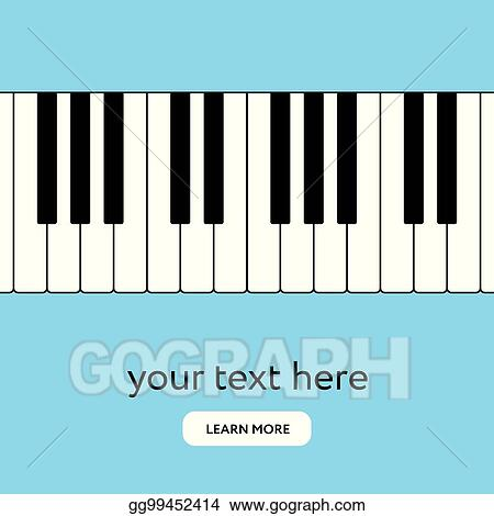 Eps Vector Piano Keyboard Internet Banner Place Your Text Stock Clipart Illustration Gg99452414 Gograph
