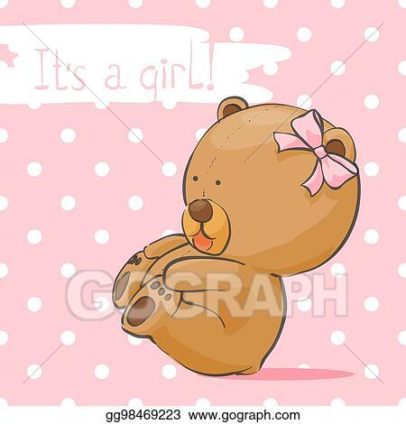 Eps Illustration Postcard With A Bear Cub For A Girl Vector