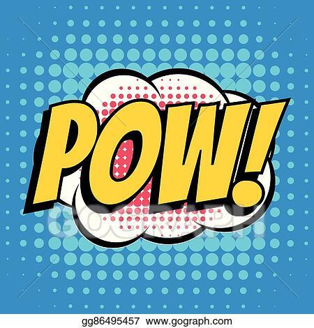 0bd7d6d57d Vector Art - Pow comic book bubble text retro style. Clipart Drawing ...