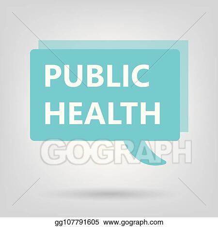 Clip Art Vector Public Health Written On A Speech Bubble Stock