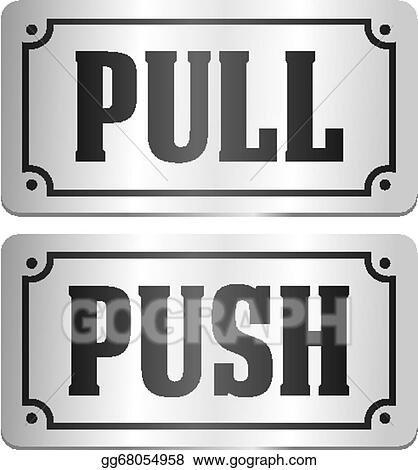 pull and push - door signs  sc 1 st  GoGraph & Vector Art - Pull and push - door signs. Clipart Drawing gg68054958 ...