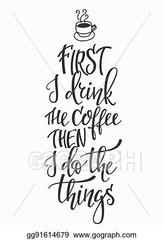 Eps Vector Quote Love Coffee Typography Stock Clipart