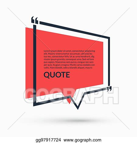 Vector Illustration Quote Speech Bubble Blank Template Text In