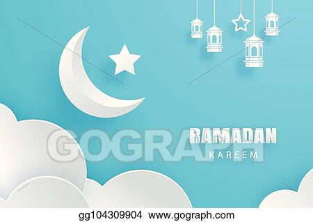 eps illustration ramadan kareem greeting card moon and stars traditional lanterns background eid mubarak paper art banner illustration design use for islamic flyer poster brochure sale vector clipart gg104309904 gograph ramadan kareem greeting card moon