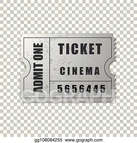 Eps Vector Realistic Silver Cinema Ticket Isolated Object On Transparent Background Cinema Theater Concert Movie Performance Party Event Festival Ticket Template Admit One Vector Illustration Stock Clipart Illustration Gg108084255 Gograph