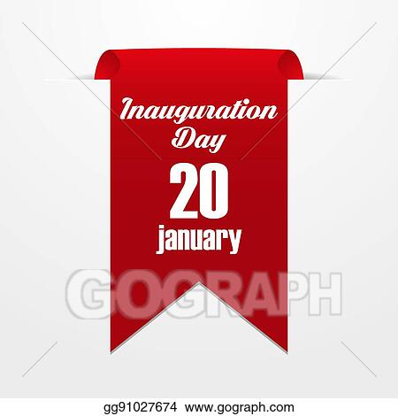 Vector Illustration Red Label With The Date Of Inauguration Day Eps Clipart Gg91027674 Gograph