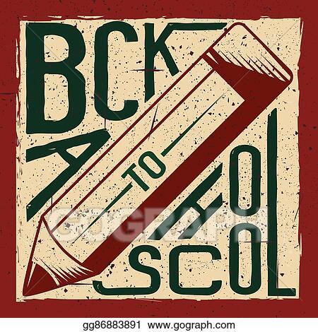 Vector art retro vector illustration of back to school greeting retro vector illustration of back to school greeting card with typography element pencil on grunge background m4hsunfo