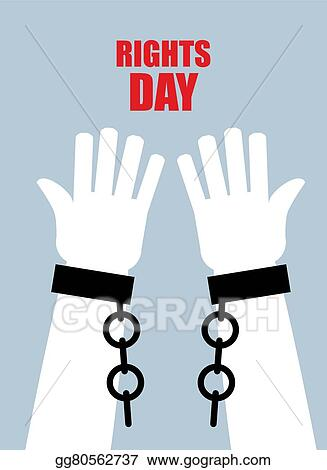 Rights Day Hands Free Torn Chain Broken Shackles Handcuffs Poster For International Human