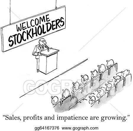 sales profits and impatience are growing stockholders