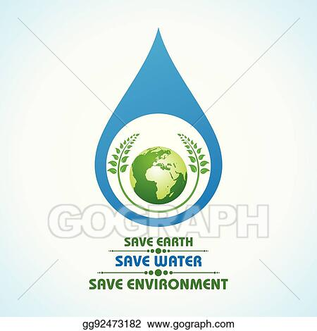 Vector Art Save Earth Water And Environment Concept Clipart