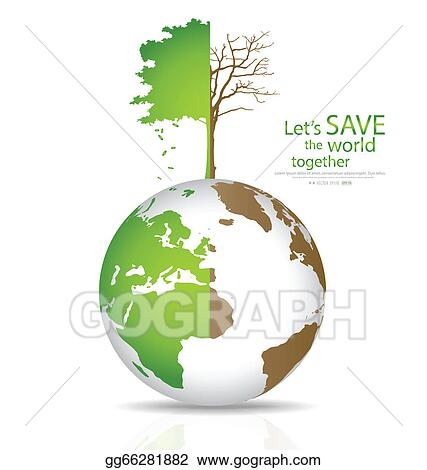 Clip Art Vector Save The World Tree On A Deforested Globe And