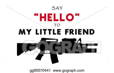 Clipart Say Hello To My Little Friend Stock Illustration