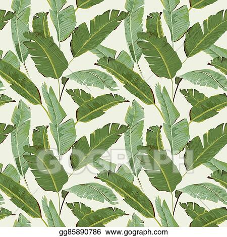 Eps Illustration Seamless Pattern Tropical Palm Leaves Background Banana Leaves Vector Background Vector Clipart Gg85890786 Gograph All free download vector graphic image from category leaf. https www gograph com clipart license summary gg85890786
