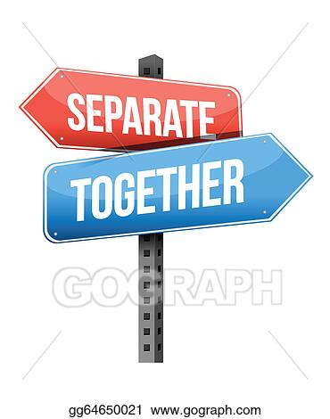 Vector Illustration - Separate, together road sign. EPS Clipart gg64650021  - GoGraph