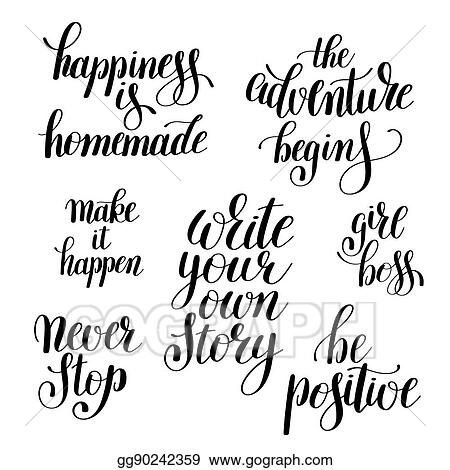 Set Of Handwritten Positive Inspirational Quotes Brush Typograph