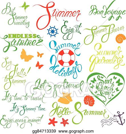 Enjoy It Lets Go Travel Sun Beach Fun Etc Calligraphy Elements For Season Holiday Or Vacations Design Vector Clipart Gg84713339