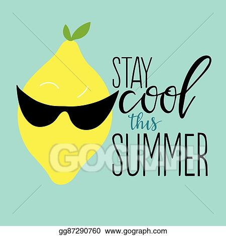 Cool summer. Vector art stay this