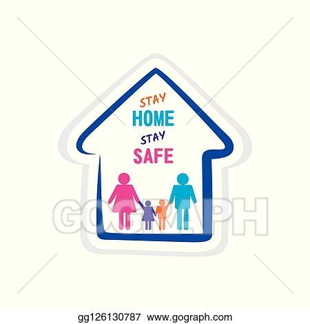 Vector Clipart Stay Home Stay Safe Vector Illustration Gg126130787 Gograph