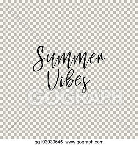 Eps Illustration Summer Vibes Transparent Background Vector