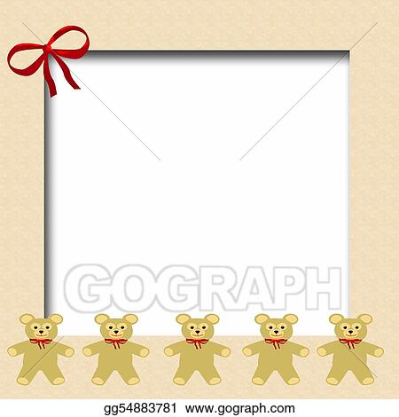 Stock Illustrations - Teddy bear frame. Stock Clipart gg54883781 ...
