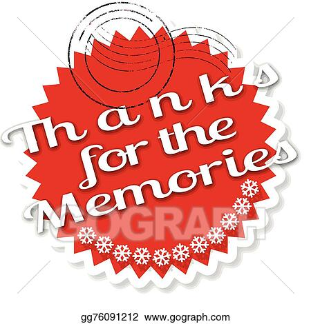 Vector Illustration Thanks For The Memories Stamp Eps Clipart Gg76091212 Gograph
