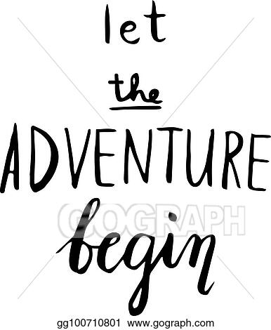 Vector Illustration The Adventure Begins Life Style Inspiration