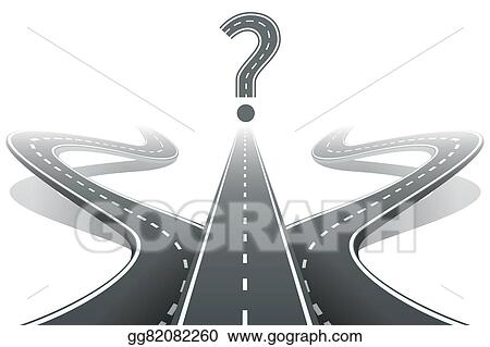 Eps Illustration Three Roads And Question Mark Choosing The Right