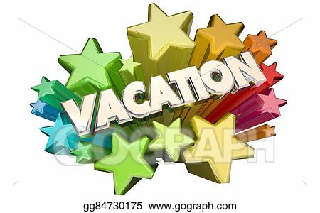 Vacation Trip Travel Holiday Fun Recreation 3d Stars Word