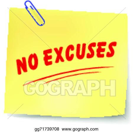 135b25d4619e Vector Stock - Vector no excuses message. Stock Clip Art gg71739708 ...