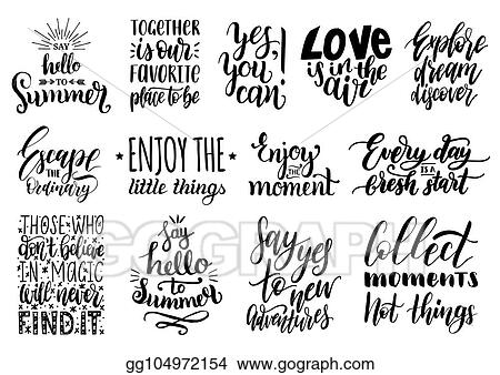 Vector Illustration Vector Set Of Hand Lettering With Motivational Custom Quotes Calligraphy
