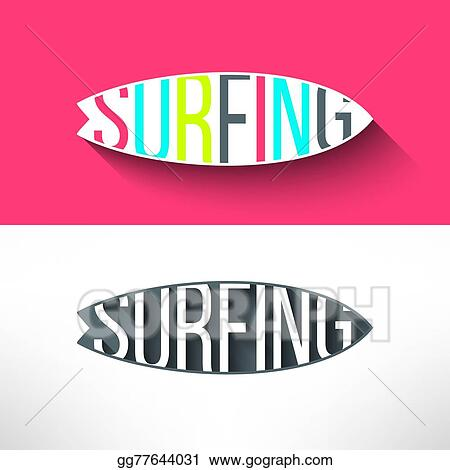 Vector Illustration Vector Surf Typography Inside Surging Board T