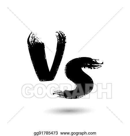 Eps Illustration Versus Vector Sign Vs Letters Isolated On White Background Competition Concept Background Fight Confrontation Design Vector Clipart Gg91785473 Gograph