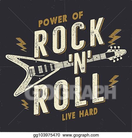 Hard Music Tee Graphics Design Rock T Shirt Power Of N Roll Quote Stock Retro Wallpaper Emblem